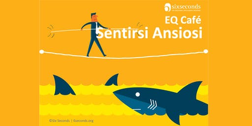 EQ Café: Sentirsi Ansiosi (Zola Pedrosa - BO)