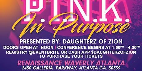 P.I.N.K. In Purpose  Women Empowerment, Men Empowerment, Entrepreneurial Empowerment   tickets