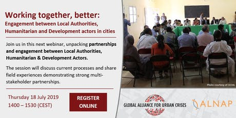 Working together, better: Local Authorities, Humanitarian & Development actors in cities tickets
