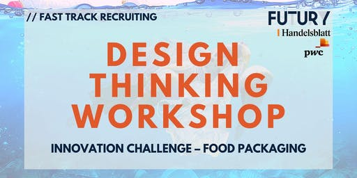 Design Thinking Workshop // Fast Track Recruiting