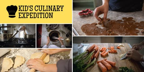 Kid's Culinary Expedition tickets
