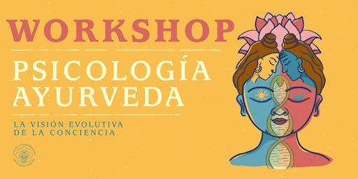 Workshop Psicología Ayurveda: La Visión Evolutiva de la Conciencia