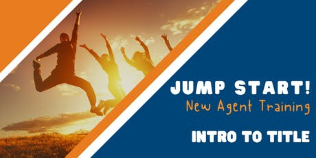 Jump Start: New Agent Training (Intro to Title) - Austin tickets