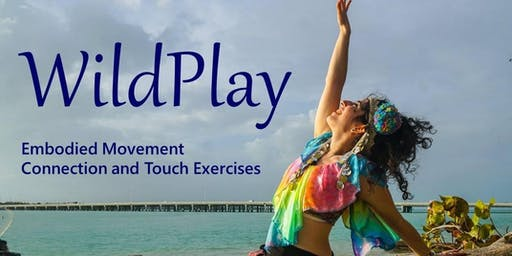 WildPlay: Embodied Movement and Connection, August 7
