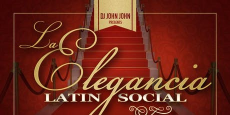 La Elegancia Latin Social tickets