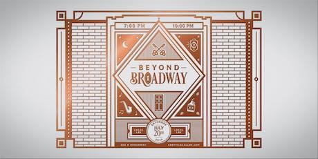 Beyond Broadway tickets