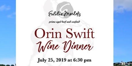 Eddie Merlot's Orin Swift Wine Dinner tickets