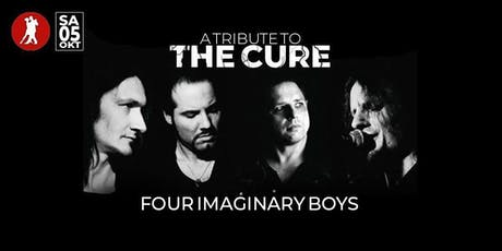 The Cure Tribute - Four Imaginary Boys tickets