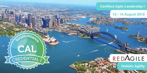 AGILE | Certified Agile Leadership Training Course(CAL I)-SYDNEY, 13-14 Aug