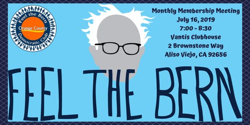 Feel the Bern OC Monthly Membership Meeting