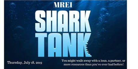 MREI Shark Tank Event! July Meeting tickets