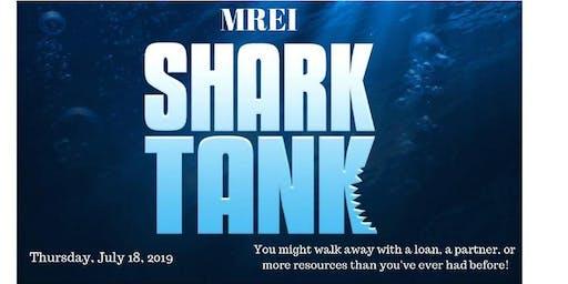MREI Shark Tank Event! July Meeting