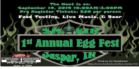 Smokin Jasper, IN 1st Annual Big Green EGG Fest tickets