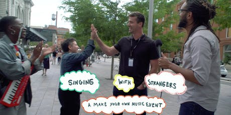 Singing with Strangers: A Make Your Own Music Show tickets