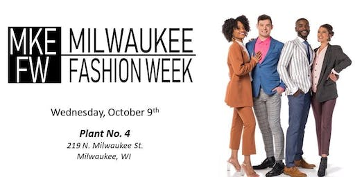 Milwaukee Fashion Week 2019 - Opening Day