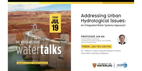 """WaterTalk: """"Addressing Urban Hydrological Issues: An Integrated Water Systems Approach"""" tickets"""