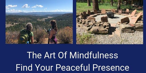 The Art Of Mindfulness: Finding Your Peaceful Presence