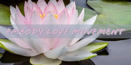 Embody Love Movement Workshop tickets