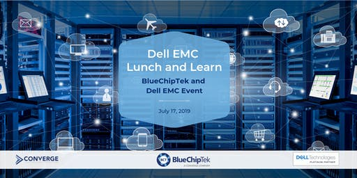 BlueChiptek Dell EMC Lunch and Learn