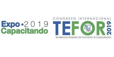 Expo Capacitando y Congreso TEFOR 2019 entradas
