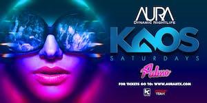 Aura KAOS Saturdays ft. Resident DJ Palmo  07.13.19 