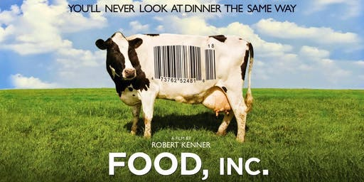 Industrial Agriculture: Free Film Screening of Food Inc