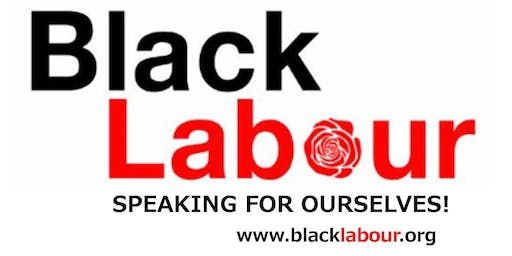 Be the Change, a Black Labour Event!