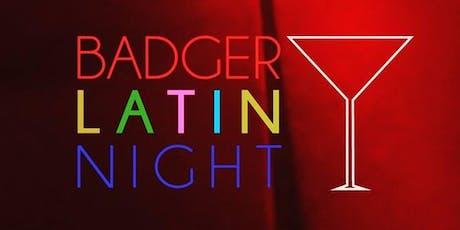 Badger LATIN Night tickets