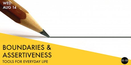 BOUNDARIES & ASSERTIVENESS: Tools for Everyday Life tickets