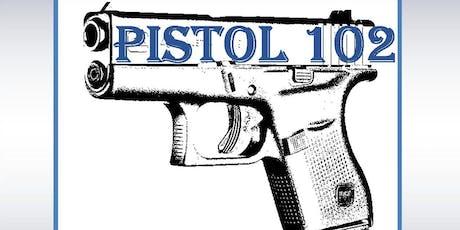 Pistol 102 Class tickets