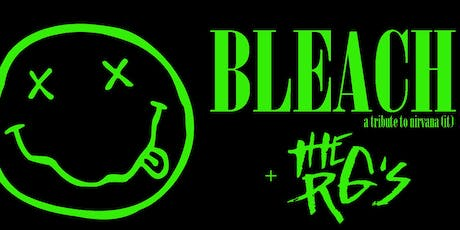 BLEACH nirvana tribute + the RG's - klosjar kollektiv/kafee maboel - 23 AUG tickets