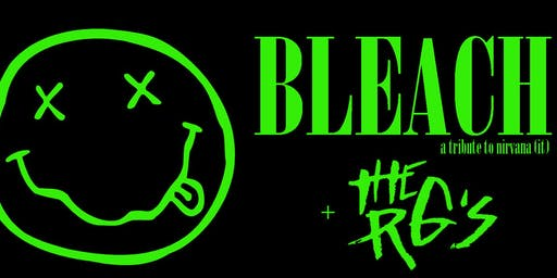 BLEACH nirvana tribute + the RG's - klosjar kollektiv/kafee maboel - 23 AUG
