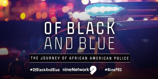 Of Black and Blue: The Journey of African American Police Premiere Screening