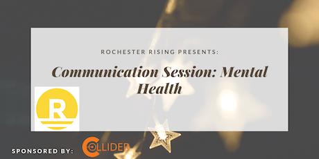 Communication Session: Mental Health for Entrepreneurs, July 2019 tickets