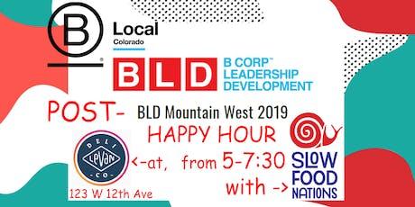 B Local Colorado Post-BLD Happy Hour tickets
