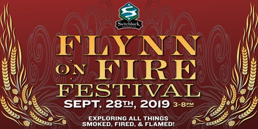 Flynn on Fire Festival at Switchback!