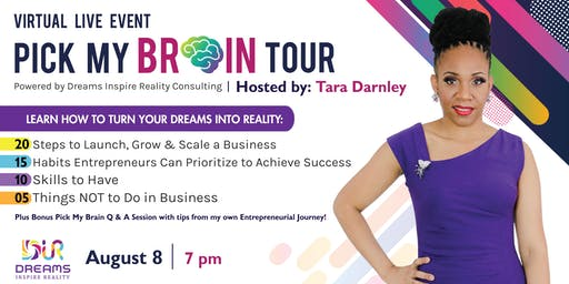 """Virtual """"Pick My Brain"""" Tour Workshop Powered By Dreams Inspire Reality Consulting"""