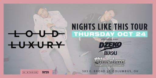 Loud Luxury: Nights Like This Tour