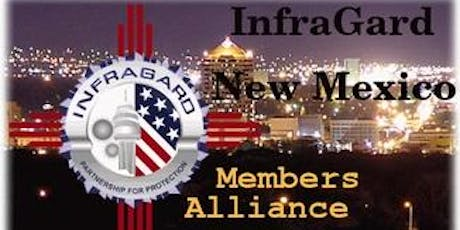 InfraGard NM Members Alliance Sponsored Presentation: New Mexico DHS Emergency Operations Center tickets