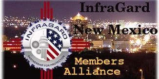 InfraGard NM Members Alliance Sponsored Presentation: New Mexico DHS Emergency Operations Center