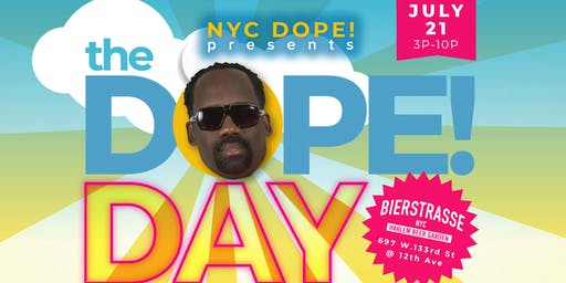 The Dope! Day Party w/DJ Cosi, Dynamite Black & Marc Smooth