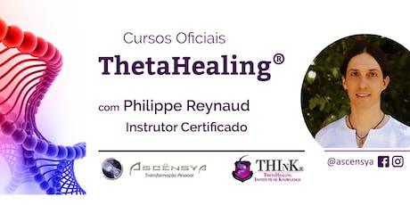 ThetaHealing Curso DNA Básico - Salvador - Philippe Reynaud bilhetes