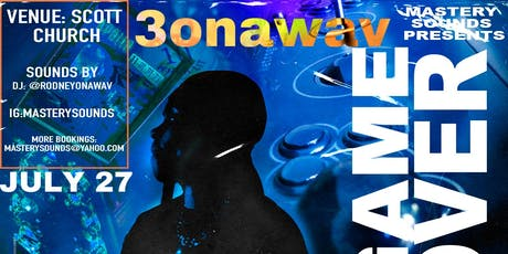 GAME OVER with 3onawav tickets