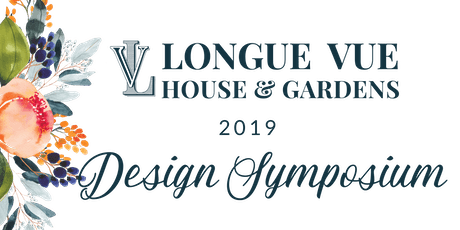 2019 Friends of Longue Vue Design Symposium tickets