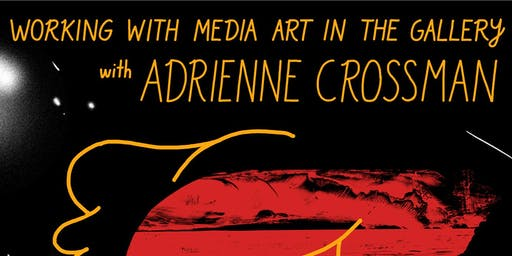 Workshop: Working with Media Art in the Gallery