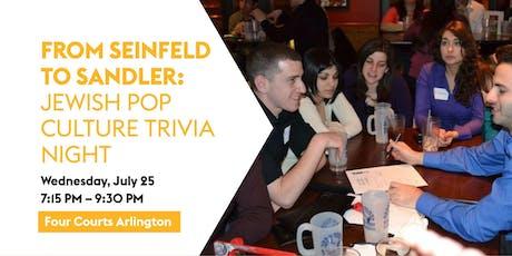 From Seinfeld To Sandler: Jewish Pop Culture Trivia Night tickets