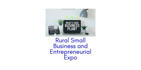Rural Small Business and Entrepreneurial Expo tickets