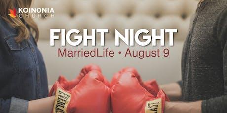 MarriedLife: Fight Night tickets