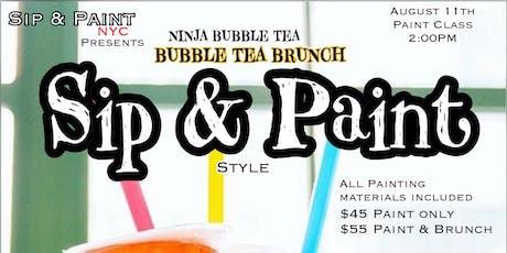 NINJA BUBBLE TEA's SIP&PAINT  tickets