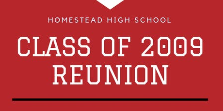 HHS Class of 2009 - 10 Year Reunion tickets